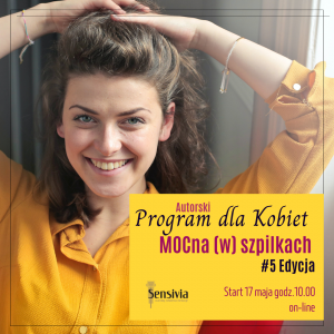 #5 Edycja Programu dla Kobiet MOCna (w) szpilkach (on-line) @ https://www.subscribepage.com/mocnawszpilkach